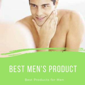 best men's products